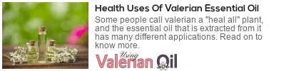what is valerian oil good for